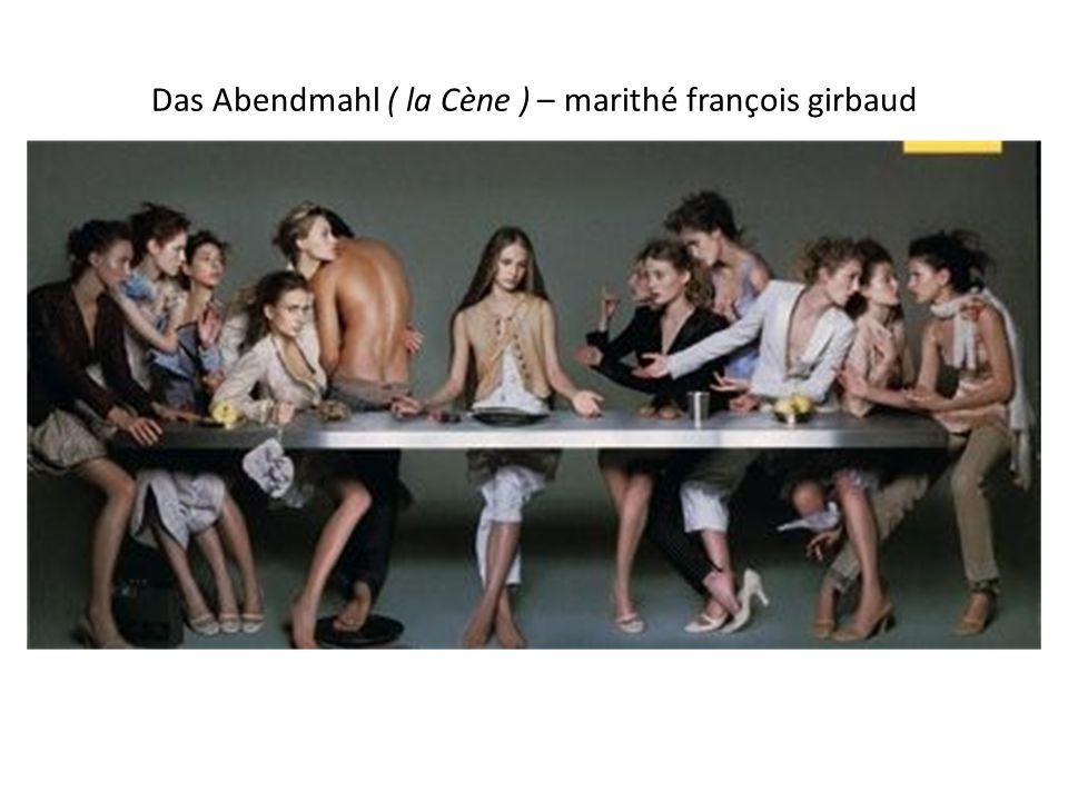 Das Abendmahl ( la Cène ) – marithé françois girbaud