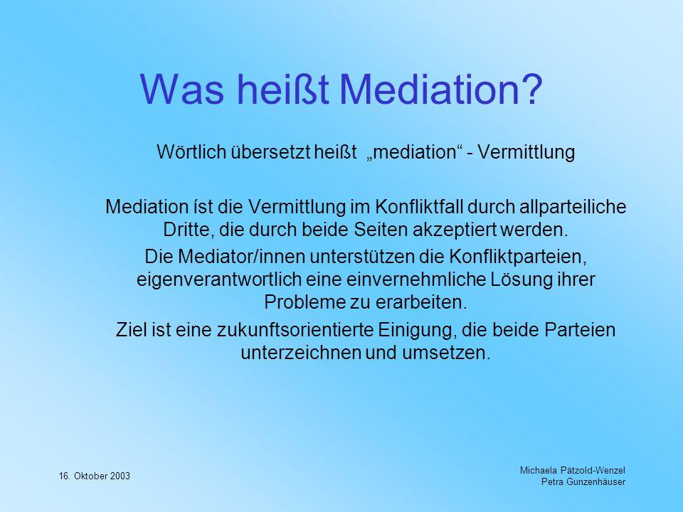 """Wörtlich übersetzt heißt """"mediation - Vermittlung"""