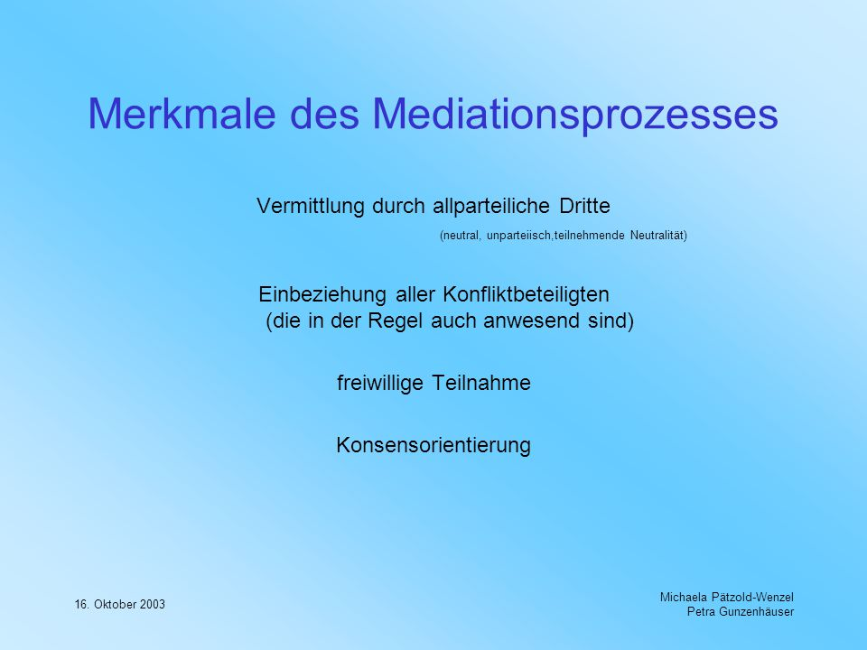 Merkmale des Mediationsprozesses