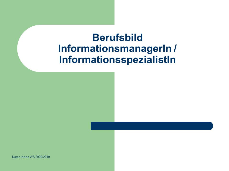 Berufsbild InformationsmanagerIn / InformationsspezialistIn