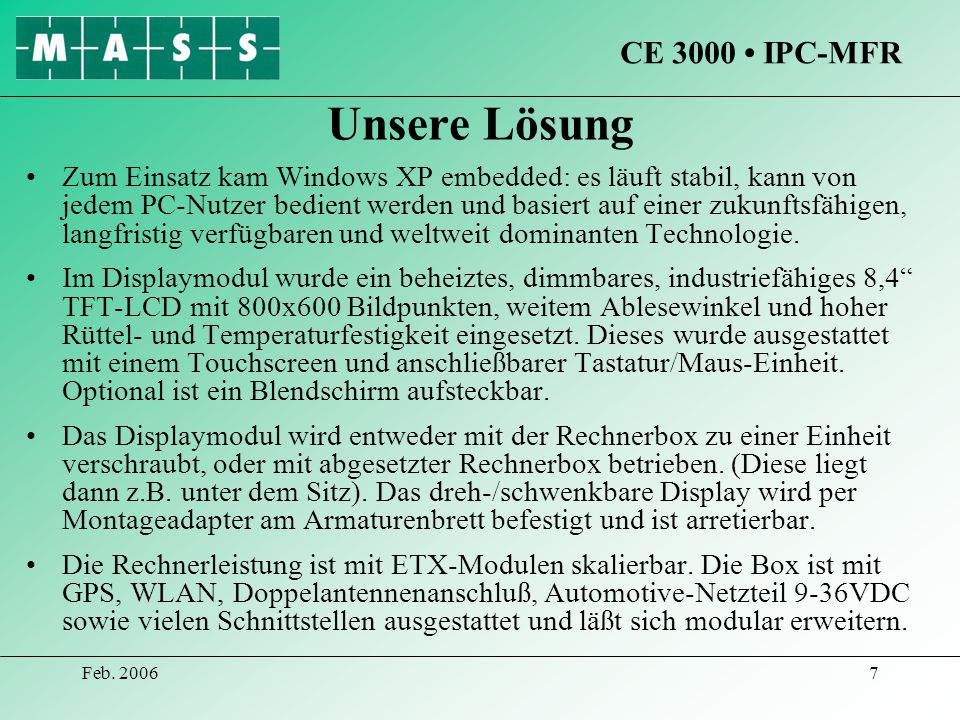 Unsere Lösung CE 3000 • IPC-MFR