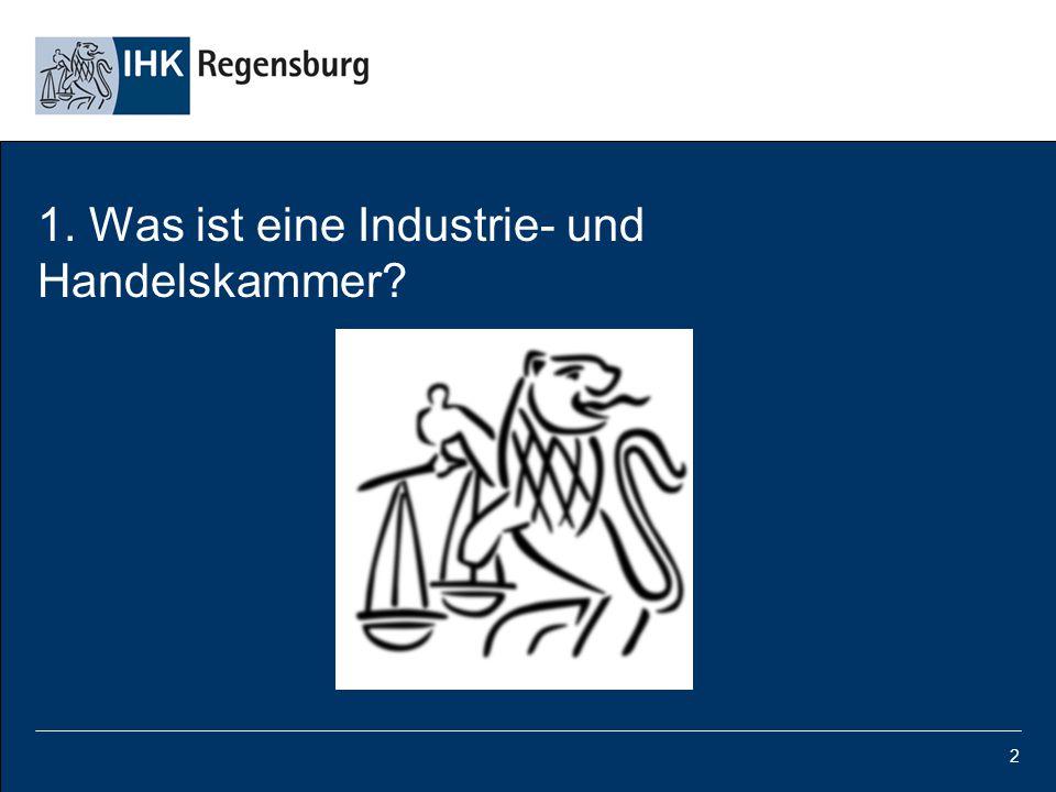 1. Was ist eine Industrie- und Handelskammer