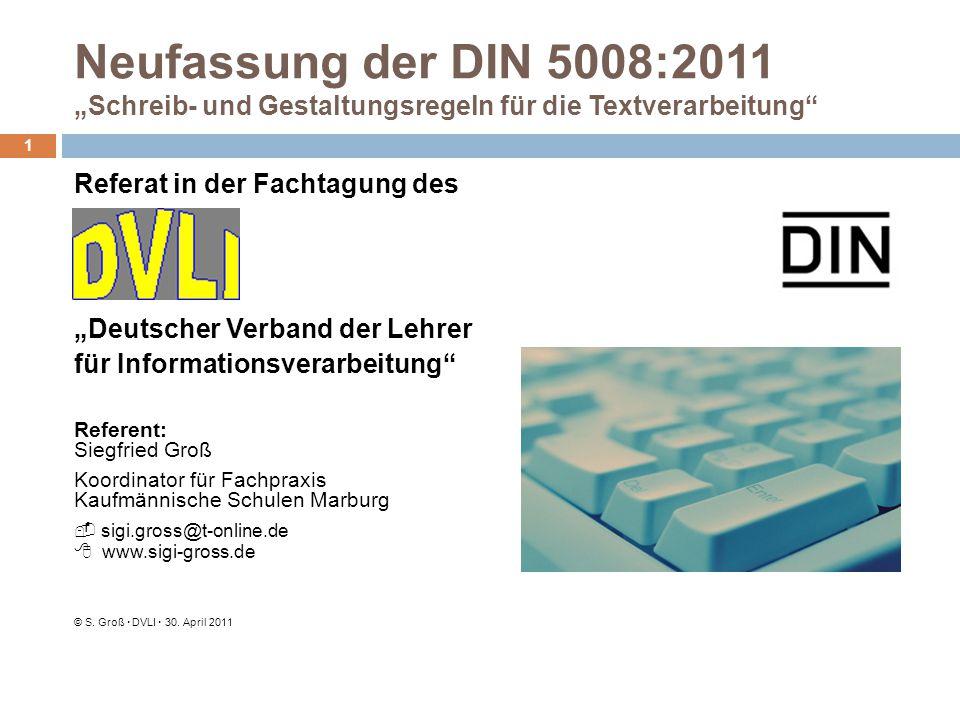 """Neufassung der DIN 5008:2011 """"Schreib- und Gestaltungsregeln für die Textverarbeitung"""