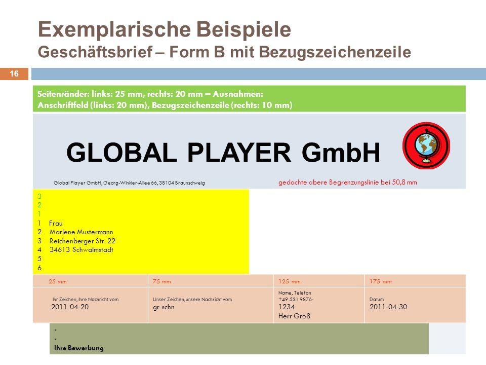Exemplarische Beispiele Geschäftsbrief – Form B mit Bezugszeichenzeile