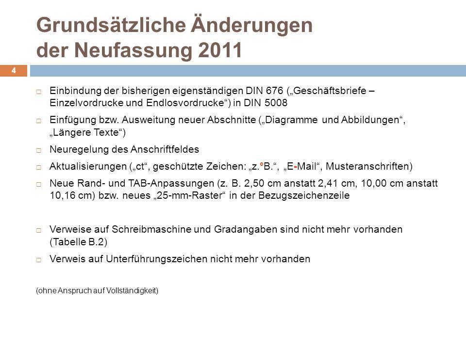 Grundsätzliche Änderungen der Neufassung 2011