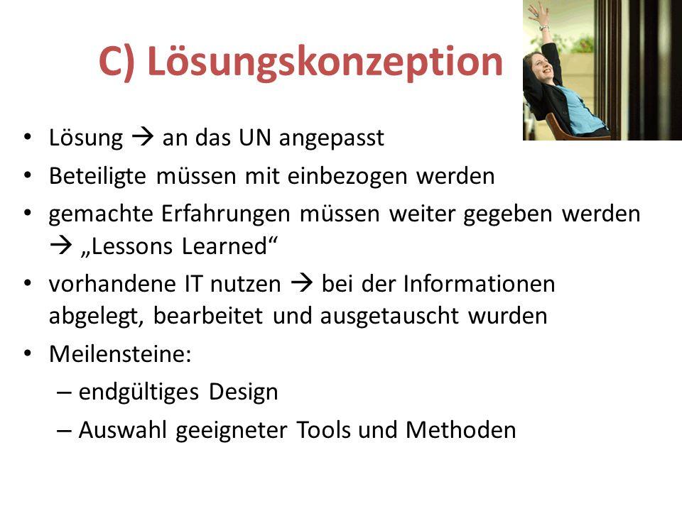 C) Lösungskonzeption Lösung  an das UN angepasst