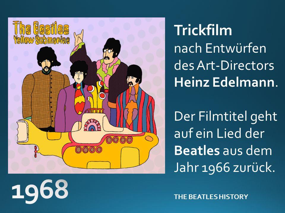 1968 Trickfilm nach Entwürfen des Art-Directors Heinz Edelmann.