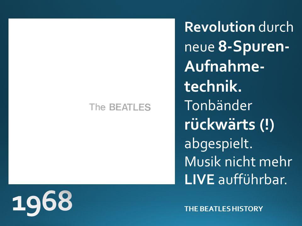 1968 Revolution durch neue 8-Spuren-Aufnahme-technik.