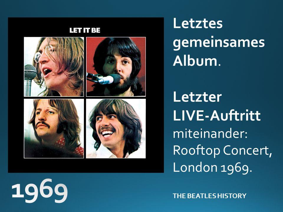 1969 Letztes gemeinsames Album. Letzter