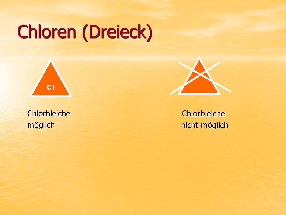 Chloren (Dreieck) Chlorbleiche Chlorbleiche.