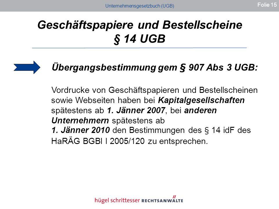 Geschäftspapiere und Bestellscheine § 14 UGB