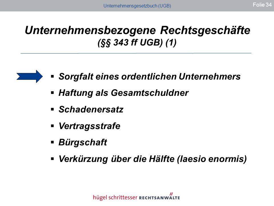 Unternehmensbezogene Rechtsgeschäfte (§§ 343 ff UGB) (1)