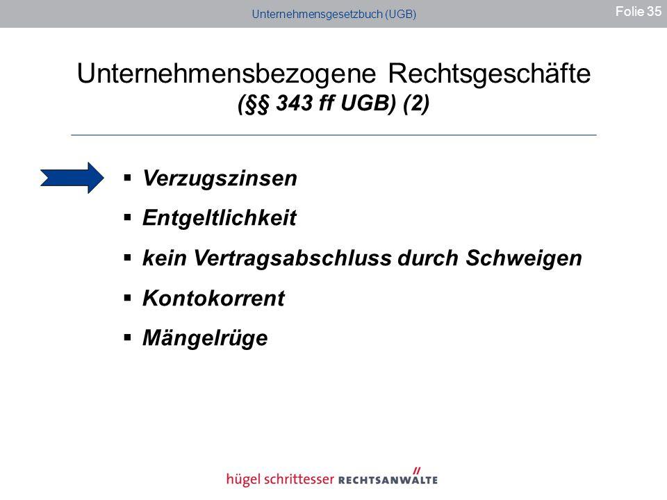 Unternehmensbezogene Rechtsgeschäfte (§§ 343 ff UGB) (2)