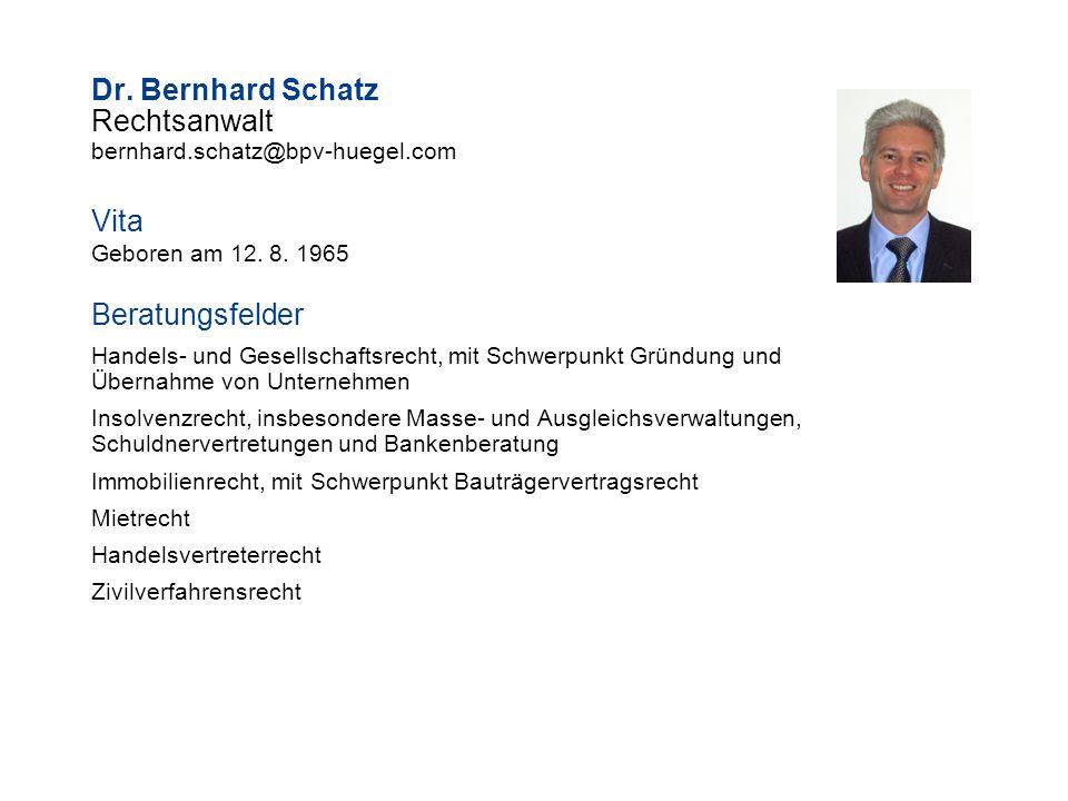 Dr. Bernhard Schatz Rechtsanwalt Vita Beratungsfelder