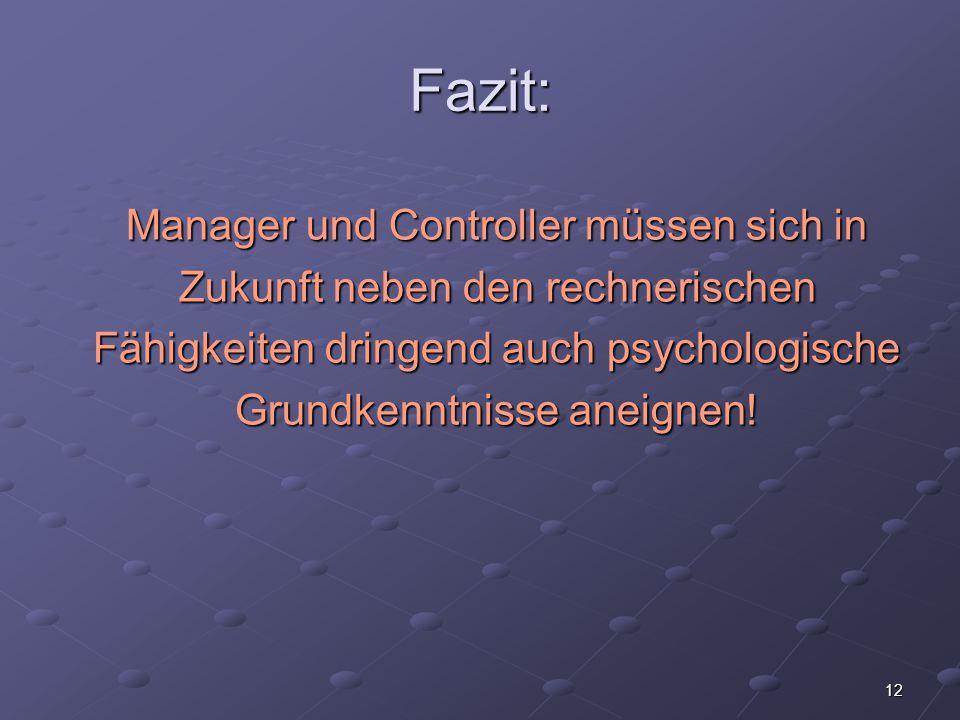 Fazit: Manager und Controller müssen sich in