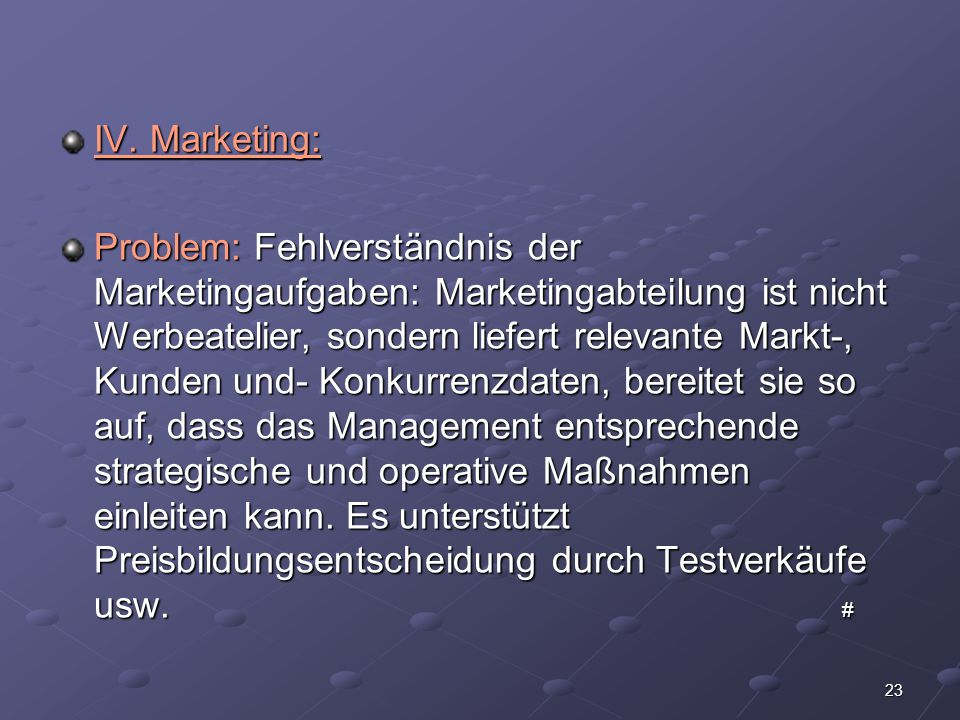 IV. Marketing: