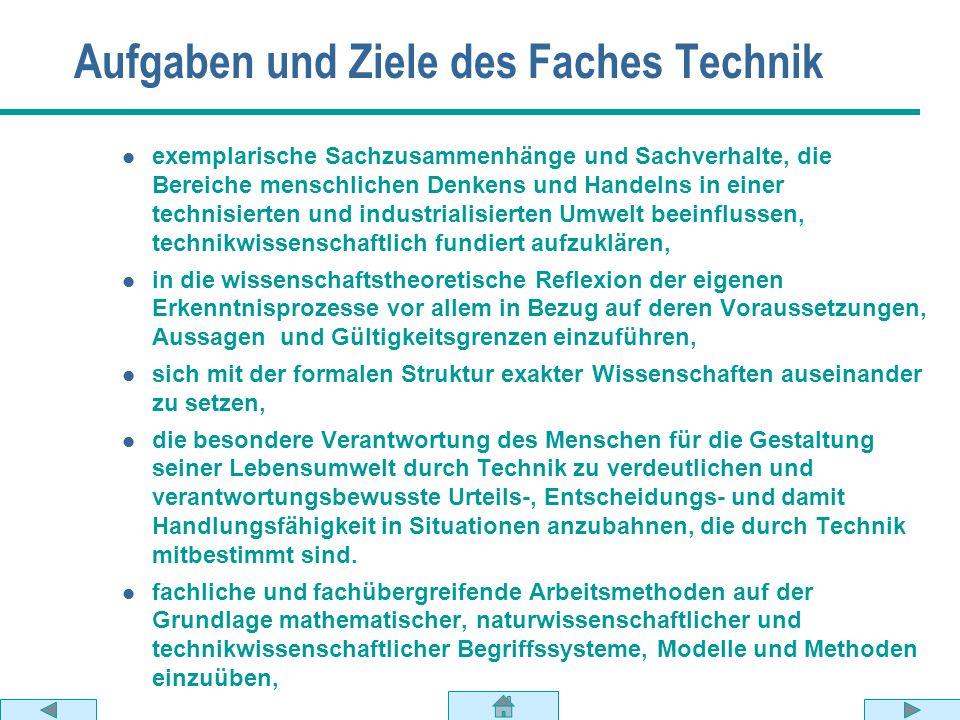 Aufgaben und Ziele des Faches Technik