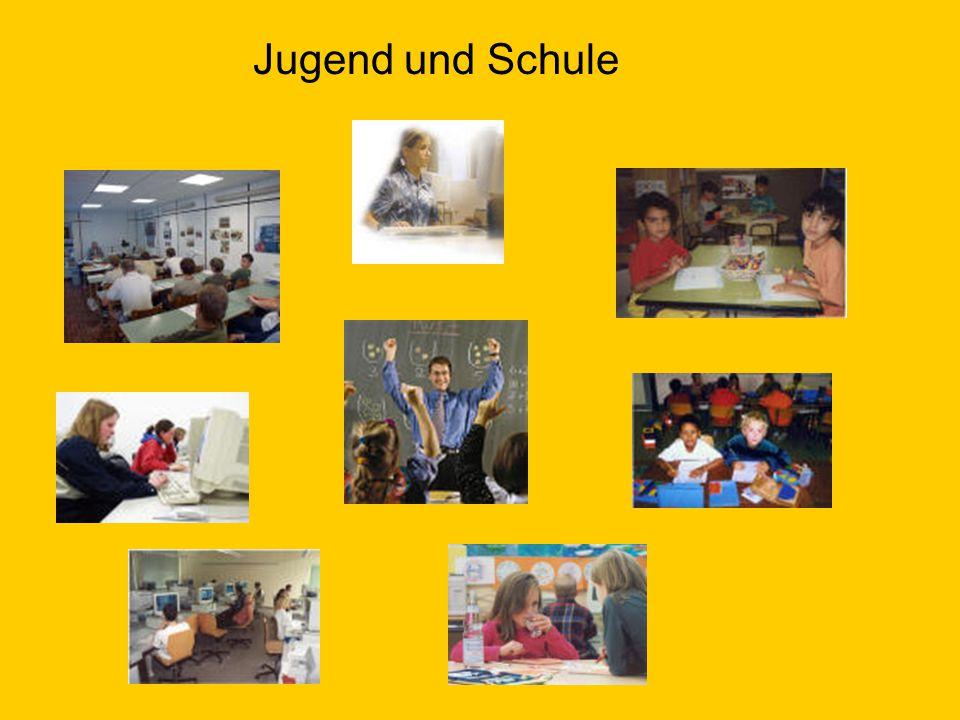 Jugend und Schule