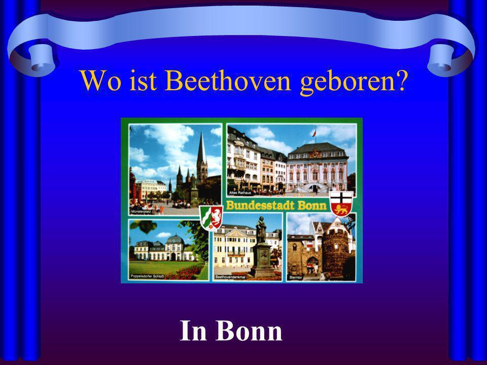 Wo ist Beethoven geboren