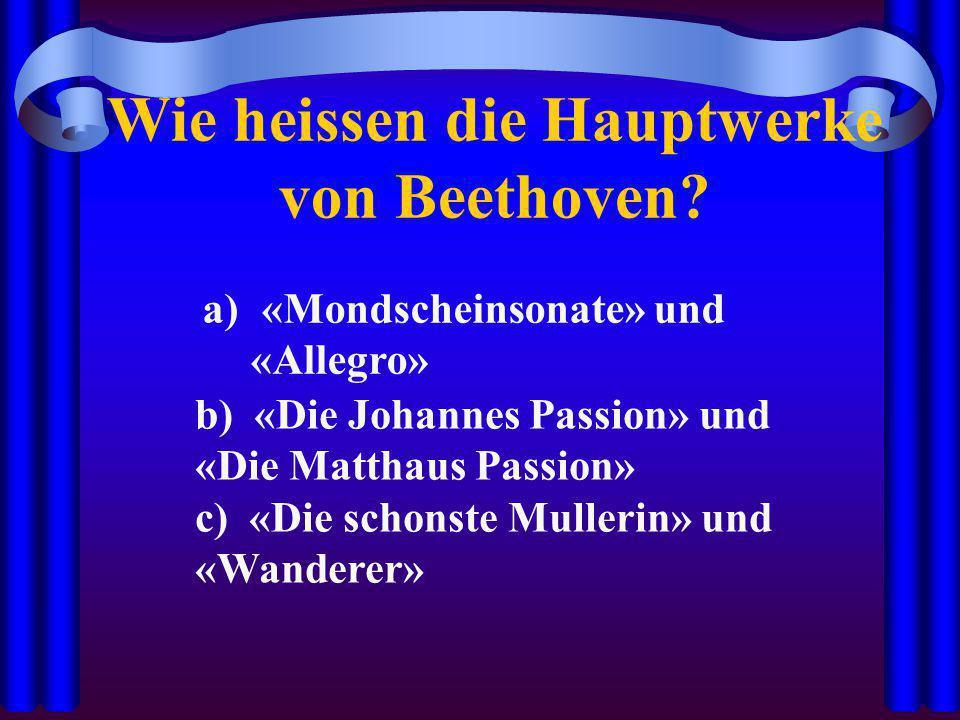 Wie heissen die Hauptwerke von Beethoven