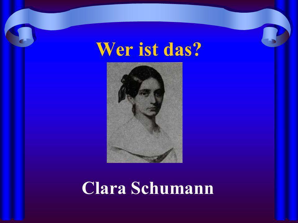 Wer ist das Clara Schumann