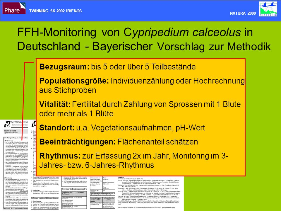 TWINNING SK 2002 IB/EN/03 NATURA 2000. FFH-Monitoring von Cypripedium calceolus in Deutschland - Bayerischer Vorschlag zur Methodik.