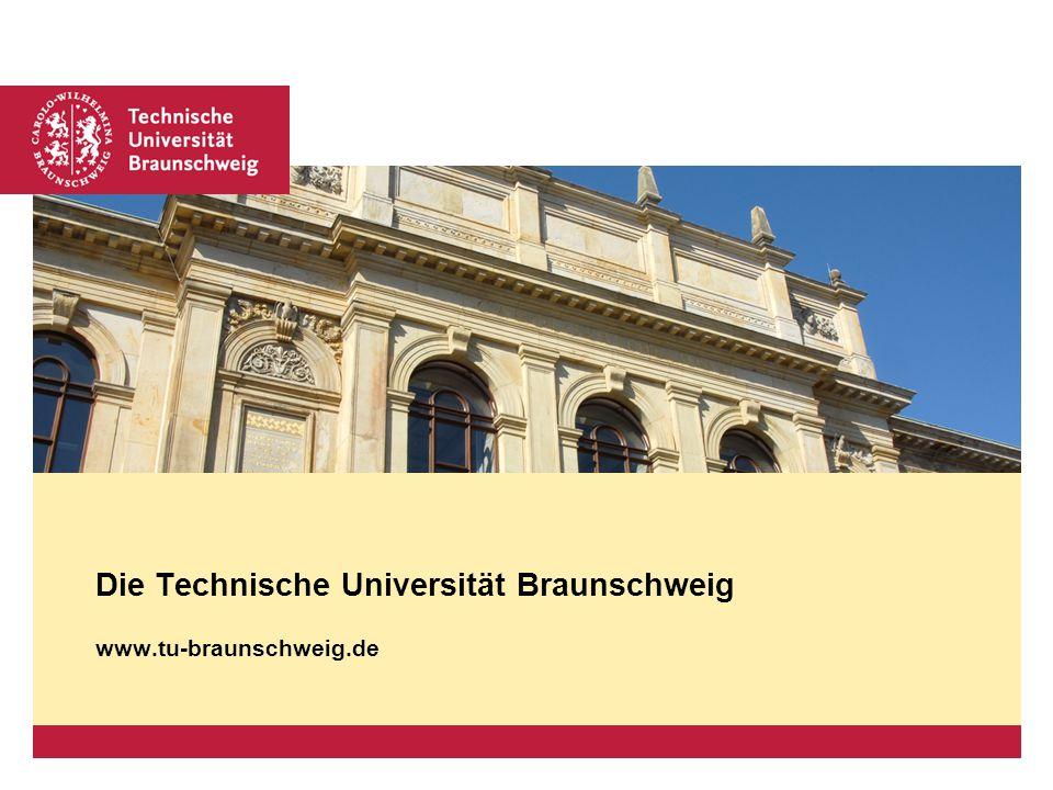 Die Technische Universität Braunschweig