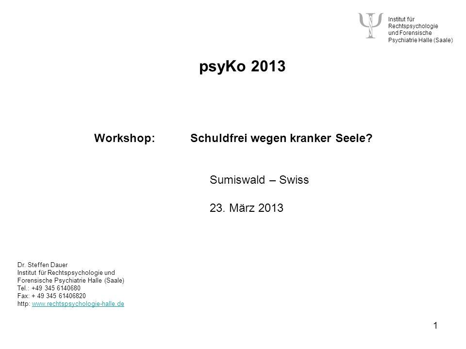 psyKo 2013 Workshop: Schuldfrei wegen kranker Seele Sumiswald – Swiss