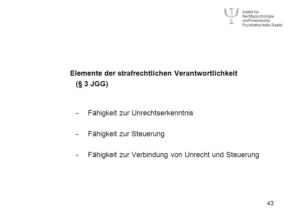 Elemente der strafrechtlichen Verantwortlichkeit (§ 3 JGG)