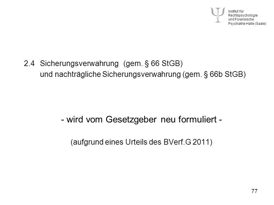 2.4 Sicherungsverwahrung (gem. § 66 StGB)
