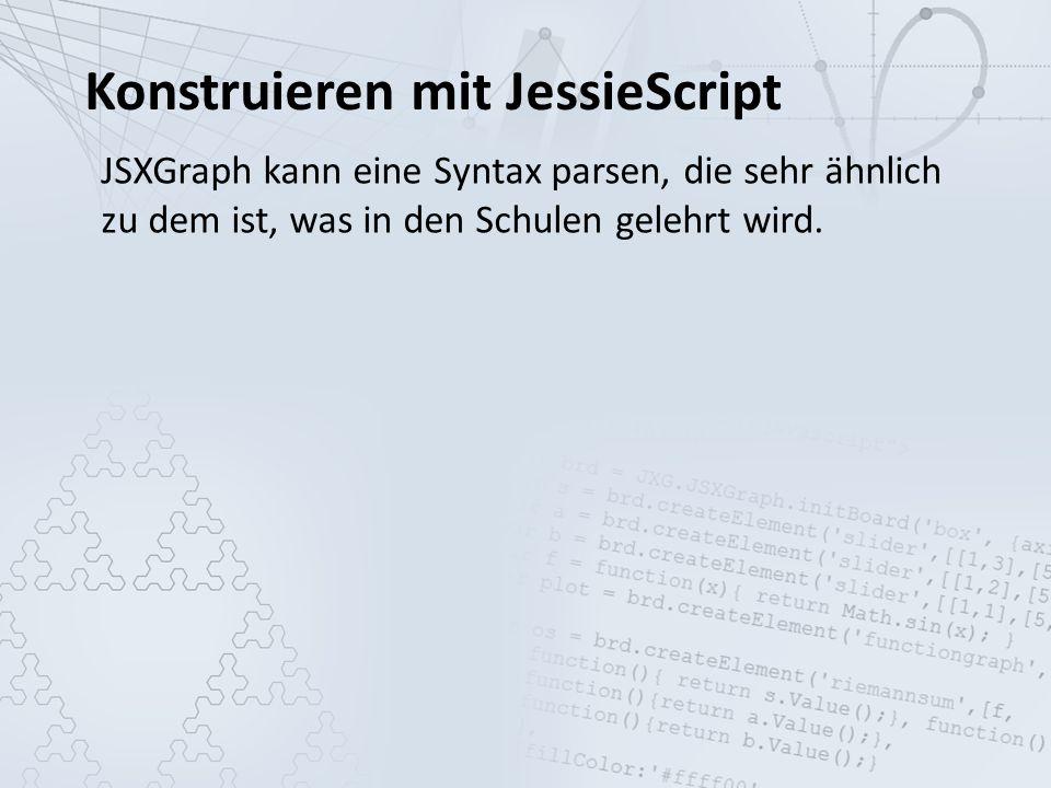 Konstruieren mit JessieScript