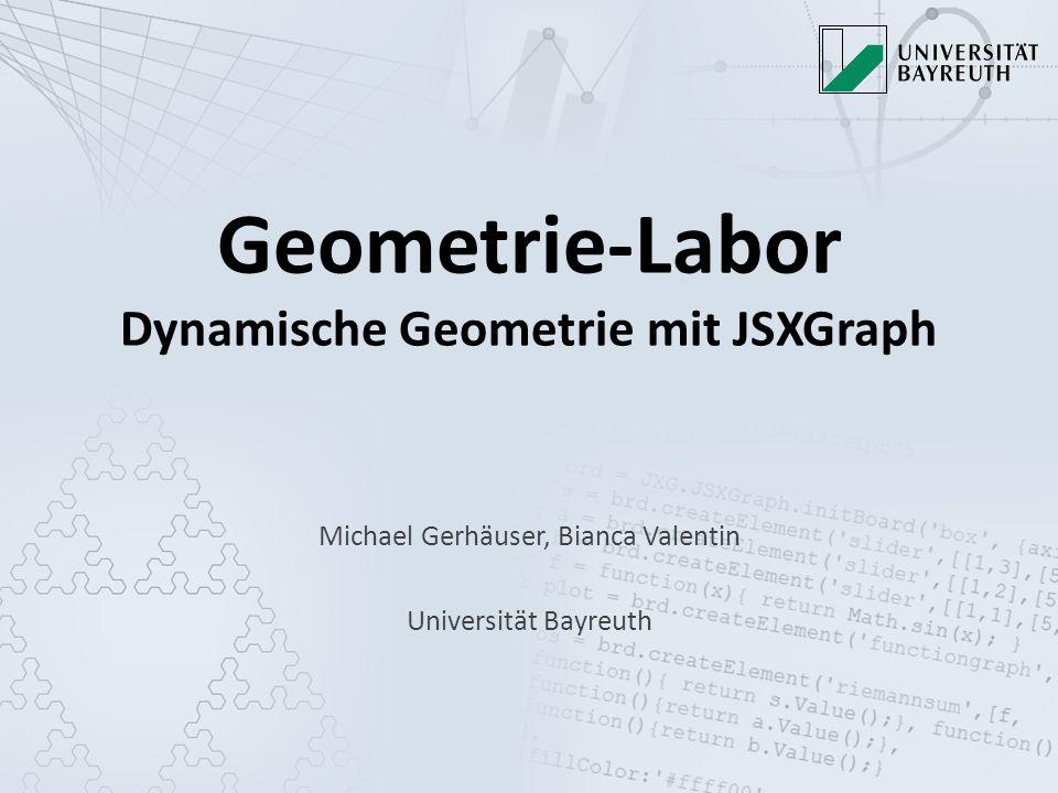 Geometrie-Labor Dynamische Geometrie mit JSXGraph