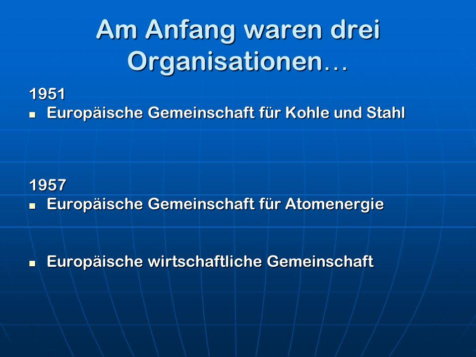 Am Anfang waren drei Organisationen…