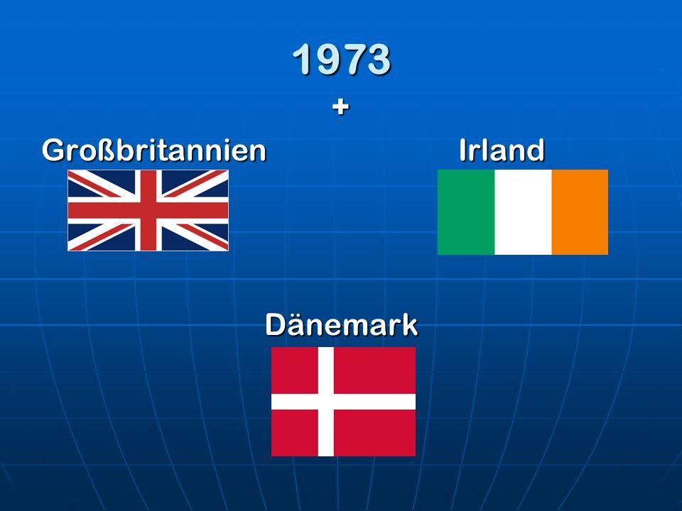 1973 + Großbritannien Irland Dänemark