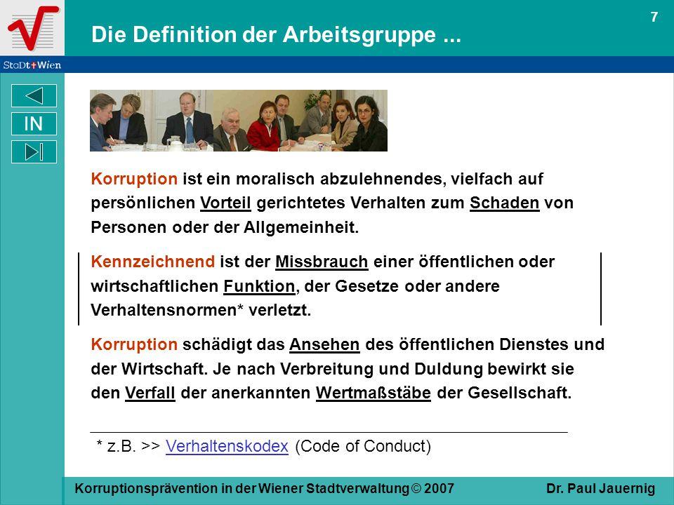 Die Definition der Arbeitsgruppe ...