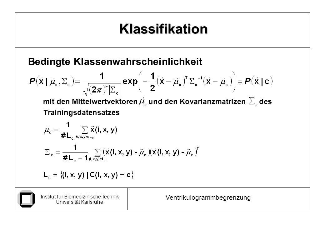 Klassifikation Bedingte Klassenwahrscheinlichkeit
