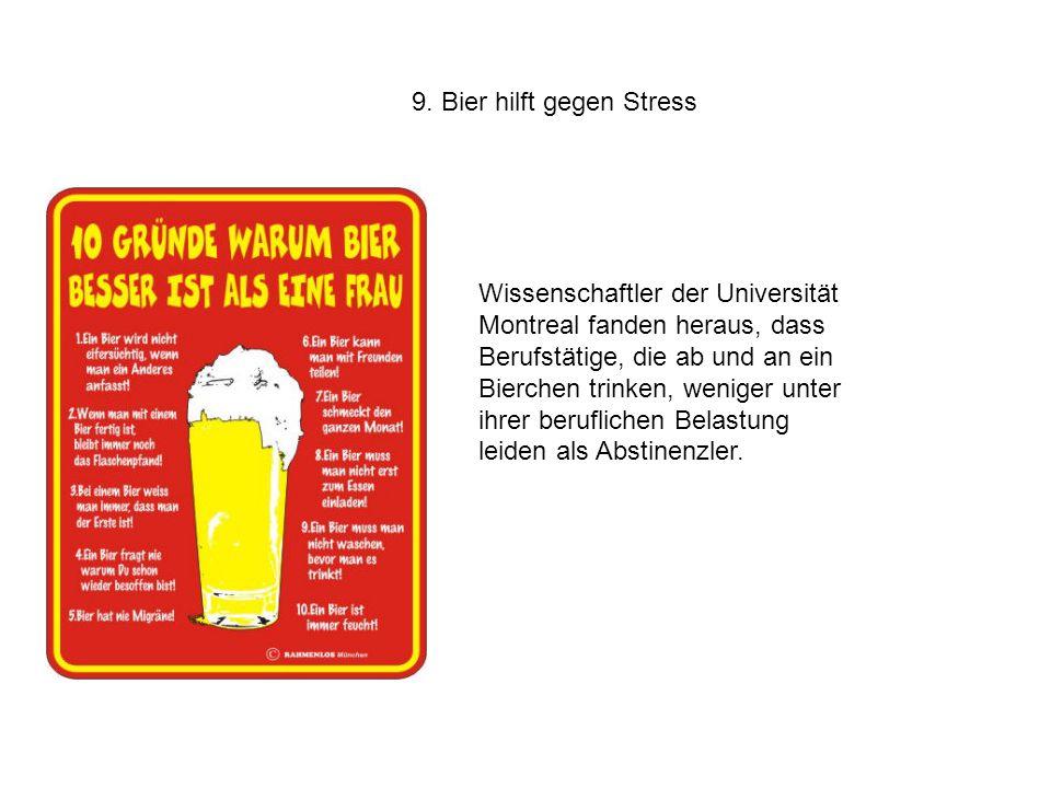 9. Bier hilft gegen Stress