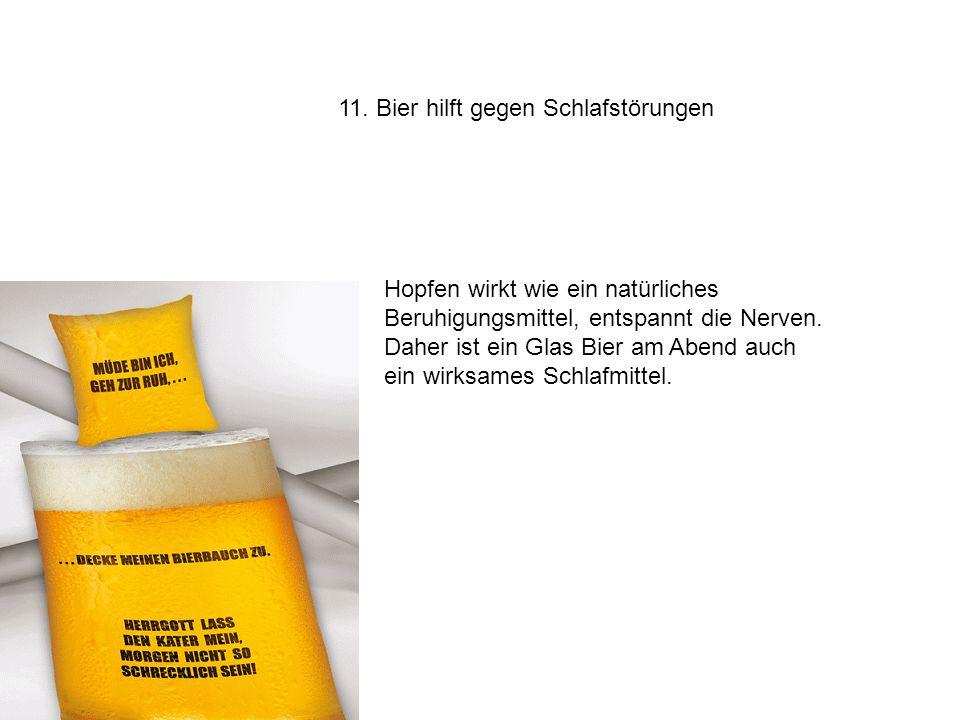 11. Bier hilft gegen Schlafstörungen