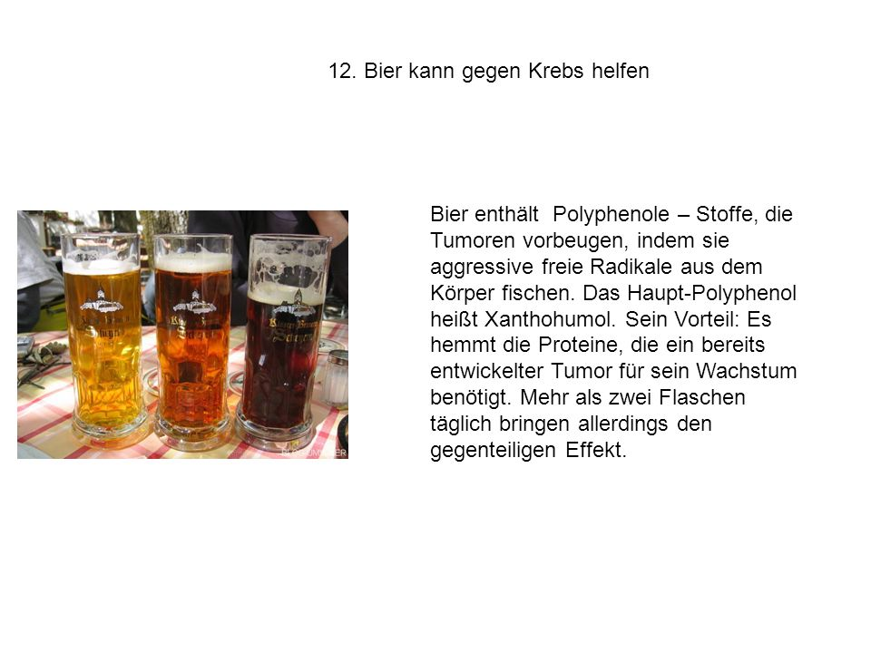 12. Bier kann gegen Krebs helfen