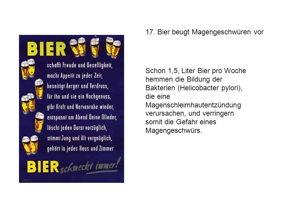 17. Bier beugt Magengeschwüren vor