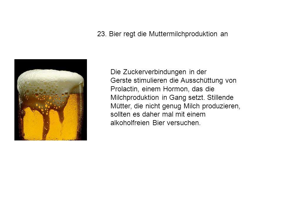 23. Bier regt die Muttermilchproduktion an