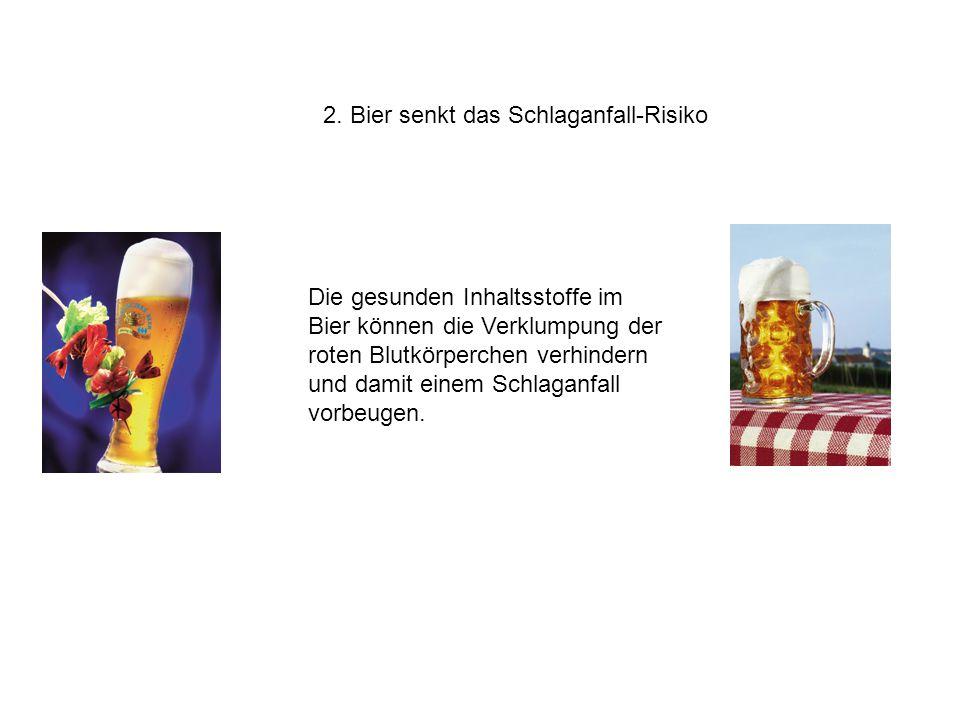 2. Bier senkt das Schlaganfall-Risiko