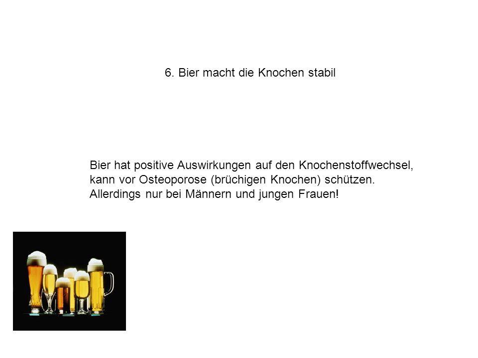 6. Bier macht die Knochen stabil