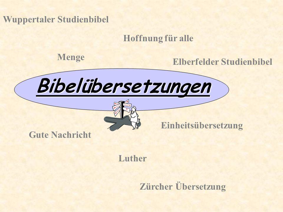 Bibelübersetzungen Wuppertaler Studienbibel Hoffnung für alle Menge