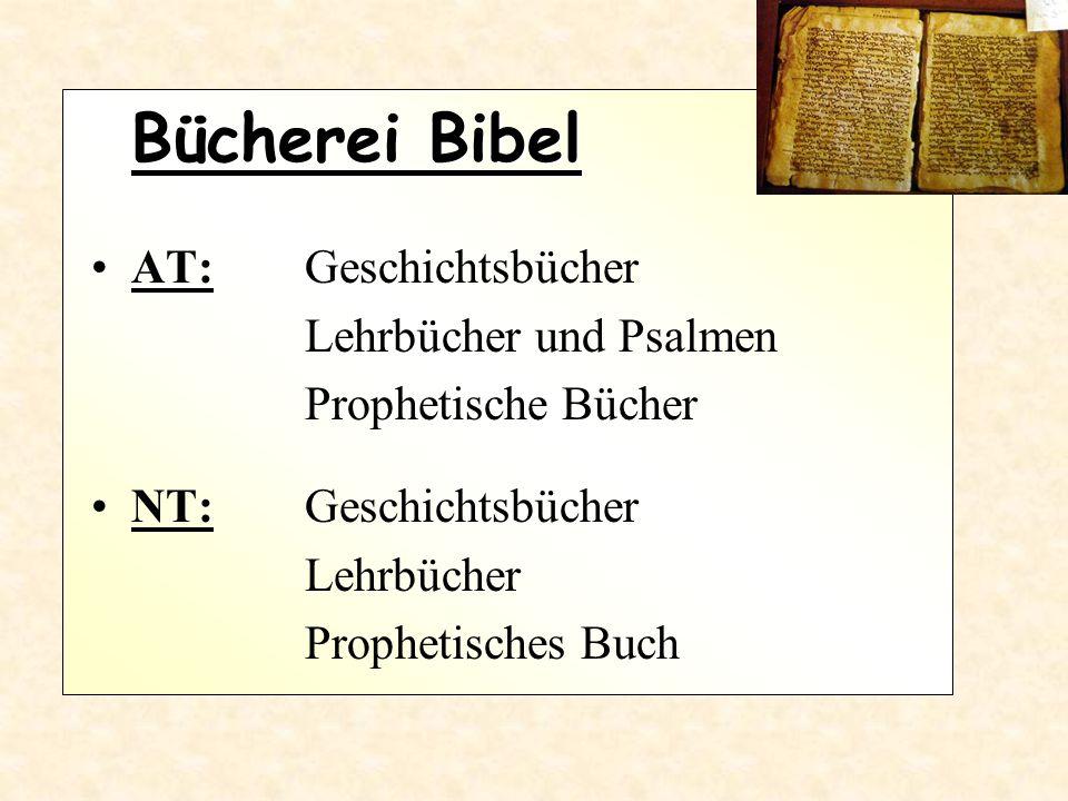 Bücherei Bibel AT: Geschichtsbücher Lehrbücher und Psalmen