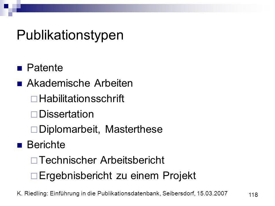 Publikationstypen Patente Akademische Arbeiten Habilitationsschrift