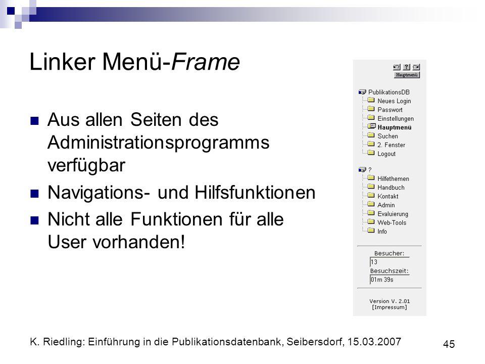 Linker Menü-Frame Aus allen Seiten des Administrationsprogramms verfügbar. Navigations- und Hilfsfunktionen.