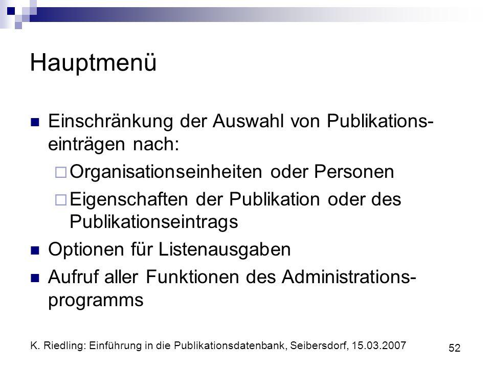 Hauptmenü Einschränkung der Auswahl von Publikations-einträgen nach: