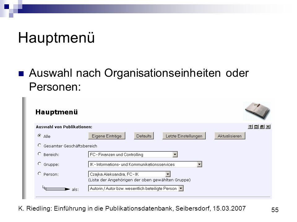 Hauptmenü Auswahl nach Organisationseinheiten oder Personen: