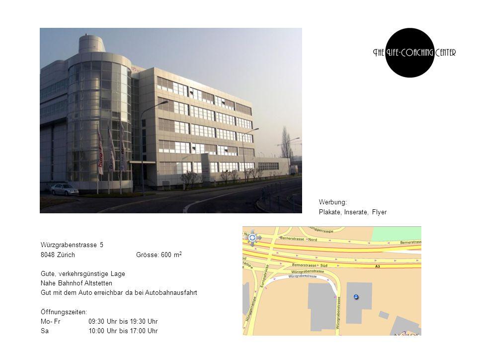 Werbung: Plakate, Inserate, Flyer. Würzgrabenstrasse 5. 8048 Zürich Grösse: 600 m2. Gute, verkehrsgünstige Lage.